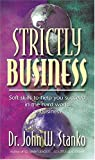 Strictly Business, John Stanko, 1581691009