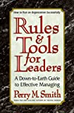 Rules and Tools for Leaders, Perry M. Smith, 089529835X