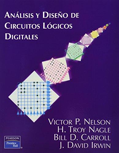 Analisis Y Diseño De Circuitos Logicos Digitales