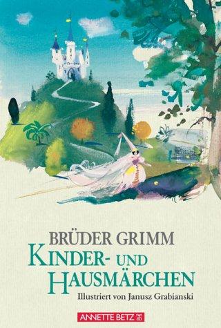 Brüder Grimm Kinder- und Hausmärchen