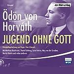 Jugend ohne Gott | Ödön von Horváth