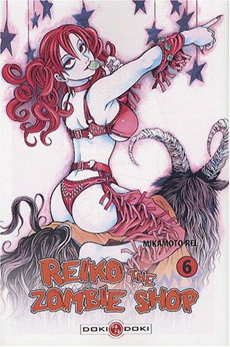 Reiko: The Zombie Shop, Vol. 6