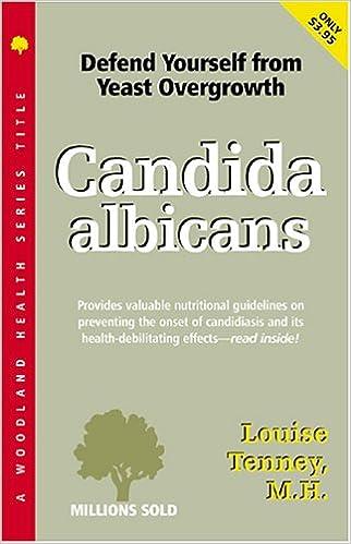 Candida Ablicans: A Nutritional Approach (Woodland Health)