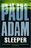 Front cover for the book Sleeper by Paul Adam