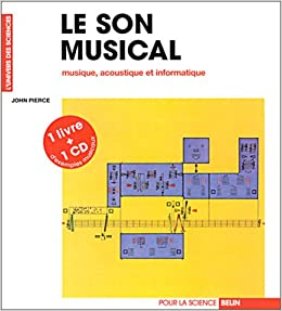 Le Son Musical Musique Acoustique Et Informatique Livre