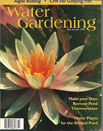 Water Gardening Magazine, Algae Busting, CPR For Gasping Fish - Late Summer 1998 (Single Issue Magazine)
