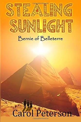 Download Stealing Sunlight (Bernie of Belleterre) ebook
