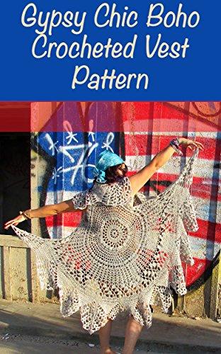 Gypsy Chic Boho Circular Crocheted Vest Pattern (Vest Gypsy)