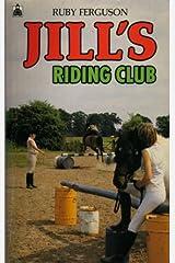 Jill's Riding Club (Knight Books) Paperback