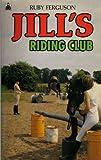 Jill's Riding Club (Knight Books)