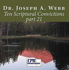 Ten Scriptural Convictions part 21