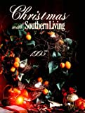 Christmas with Southern Living 1993, Oxmoor House Staff, 0848711335