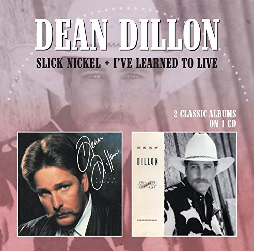 Slick Nickel / I've Learned to Live (Dean Dillon Cds compare prices)