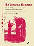 The Victorian Trombone, Simon Wills, 0571520529