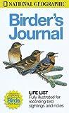Birder's Journal, U. S. National Geographic Society Staff, 0792274563
