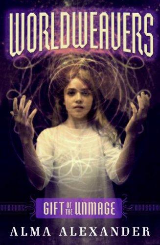 Worldweavers: Gift of the Unmage
