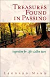 img - for Treasures Found in Passing: Inspirations for Life's Golden Years book / textbook / text book