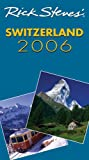 Rick Steves' Switzerland 2006