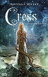 Chroniques lunaires, tome 3 : Cress par Meyer