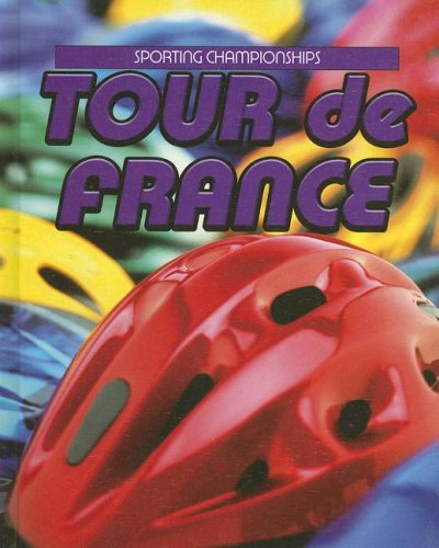 Download Tour De France (Sporting Championships) ebook