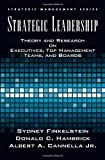 img - for Strategic Leadership: Theory and Research on Executives, Top Management Teams, and Boards (Strategic Management Series) by Bert Cannella (2008-11-05) book / textbook / text book