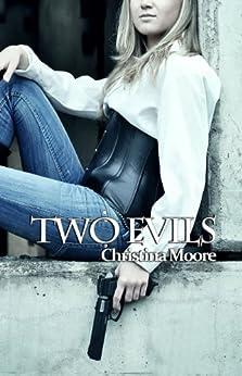 Two Evils (English Edition) de [Moore, Christina]