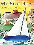 My Blue Boat, Chris L. Demarest, 0152017011