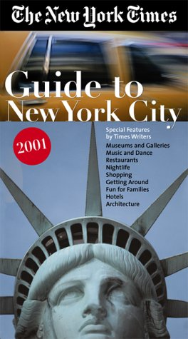 Read Online New York Times Guide to New York City 2001 pdf