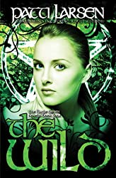 The Wild (The Hayle Coven Novels Book 4)