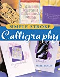 Simple Stroke Calligraphy, Marci Donley, 1402714793
