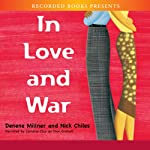 In Love and War | Nick Chiles,Denene Millner