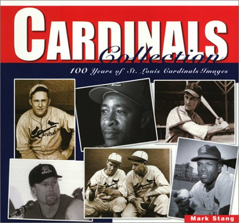 Cardinals Collection: 100 Years of St. Louis Cardinal Images