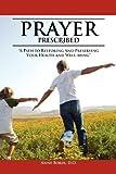 Prayer Prescribed, Anne D. O. Borik, 1465363378
