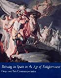 Painting in Spain in the Age of Enlightenment, Suzanne L. Stratton, 0295976039