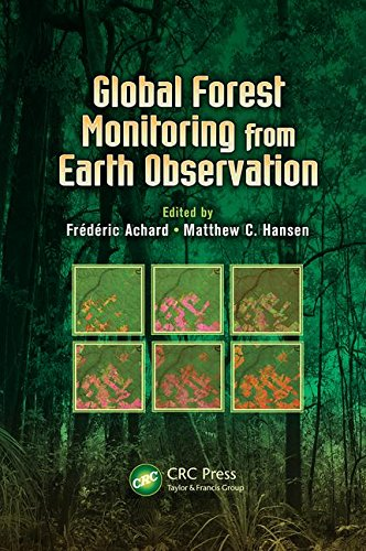 Global Forest Monitoring from Earth Observation (Earth Observation of Global Changes)
