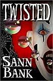 Twisted, Sann Bank, 1592798616