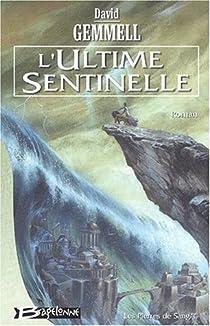 Jon Shannow, Tome 2 : L'Ultime Sentinelle par Gemmell