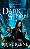 The Dark Storm, Kris Greene, 0312944225