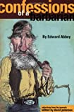 Confessions of a Barbarian, Edward Abbey, 1555662870