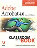 Adobe Acrobat 4.0 2nd edition Classroom in a book, Pearson, 0130469386