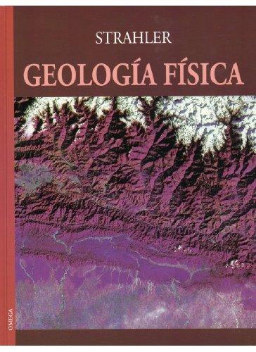 Descargar Libro Geologia Fisica Arthur N. Strahler