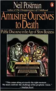 amusing ourselves to death pdf free