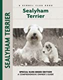 Sealyham Terrier: Special Rare-breed Edition (Comprehensive Owner's Guide)