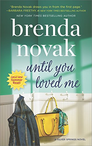 Until You Loved Me: A Novel (Silver Springs) by [Novak, Brenda]