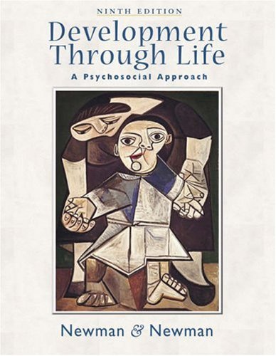 By Barbara M. Newman, Philip R. Newman: Development Through Life: A Psychosocial Approach Ninth (9th) Edition