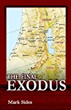 The Final Exodus, Mark Sides, 1589613864