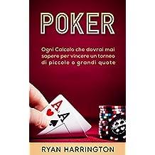 Poker: Le migliori strategie vincenti per i giocatori di poker di successo (1) (Italian Edition)