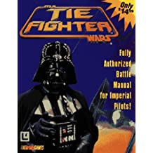 Tie Fighters: Authorized Strategy Guide