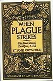 When Plague Strikes, James Cross Giblin, 0060258543
