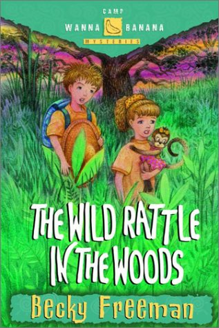 Read Online The Wild Rattle in the Woods (Camp Wanna Bannana) pdf epub